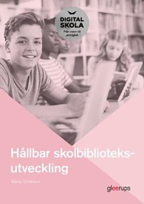 Hållbar skolbiblioteksutveckling
